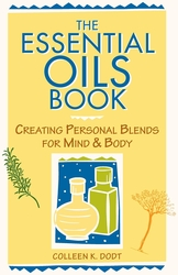 The Essential Oils Book (Colleen K. Dodt), 152 Pages